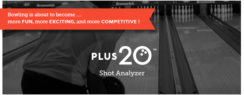 Plus 20 bowling shot analyzer